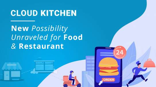 What is Cloud Kitchen and How Does it Work?
